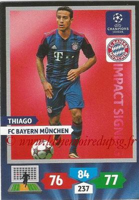 2013-14 - Adrenalyn XL champions League N° 266 - THIAGO (FC Bayern de Munich) (Impact Signing)