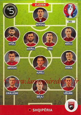 Panini Euro 2016 Cards - N° 351 - Équipe Type de Albanie