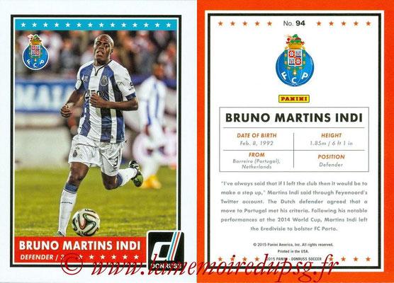 2015 - Panini Donruss Soccer - N° 094 - Bruno MARTINS INDI (FC Porto)