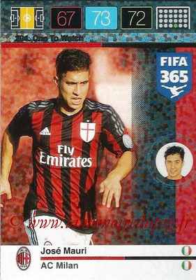 2015-16 - Panini Adrenalyn XL FIFA 365 - N° 204 - Jose MAURI (Milan AC) (One to Watch)
