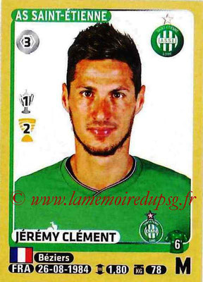 2015-16 - Panini Ligue 1 Stickers - N° 422 - Jérémy CLEMENT (AS Saint-Etienne)