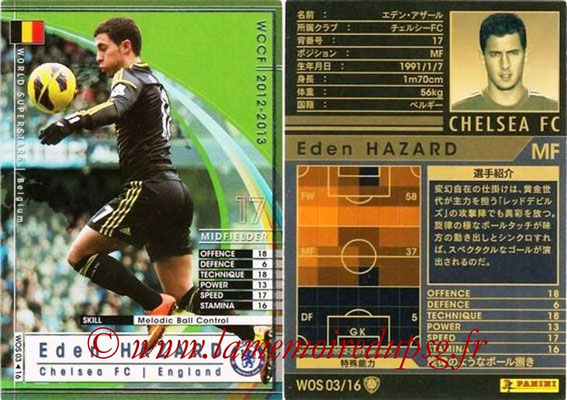 2012-13 - WCCF - N° WOS03 - Eden HAZARD (Chelsea FC) (World Superstar)