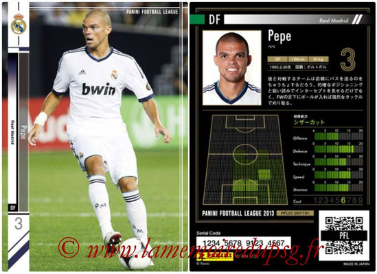 Panini Football League 2013 - PFL01 - N° 057 - Pepe ( Real Madrid )