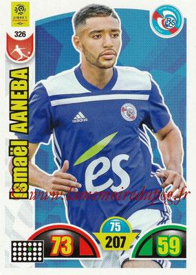 2018-19 - Panini Adrenalyn XL Ligue 1 - N° 326 - Ismael AANEBA (Strasbourg)