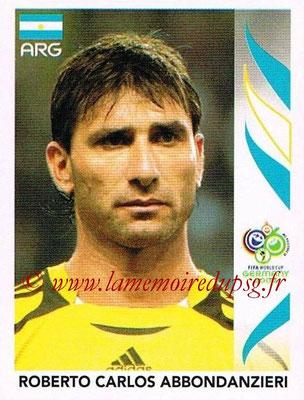 2006 - Panini FIFA World Cup Germany Stickers - N° 171 - Roberto Carlos ABBONDANZIERI (Argentine)