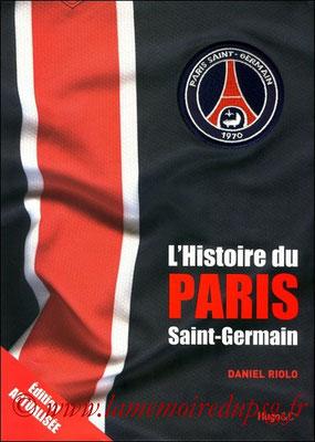 2011-11-17 - L'histoire du Paris Saint-Germain, Edition actualisée (Hugo & Compagnie, 248 pages) OK