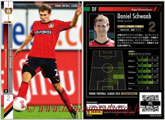 Panini Football League 2013 - PFL02 - N° 106 - Daniel Schwaab ( Bayer 04 Leverkusen )