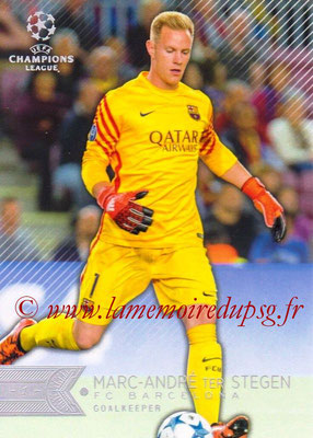 2015-16 - Topps UEFA Champions League Showcase Soccer - N° 106 - Marc-Andre TER STEGEN (FC Barcelone)