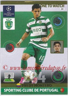 2014-15 - Adrenalyn XL champions League N° 250 - Fredy MONTERO (Sporting Club de Portugal) (One to watch)