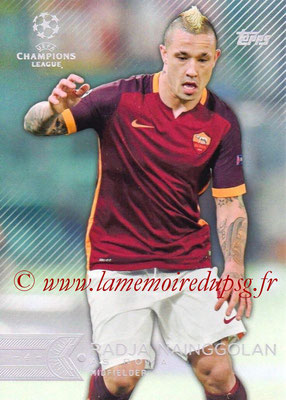 2015-16 - Topps UEFA Champions League Showcase Soccer - N° 124 - Radja NAINGGOLAN (AS Roma)