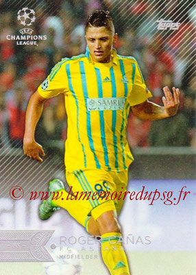 2015-16 - Topps UEFA Champions League Showcase Soccer - N° 077 - Roger CANAS (FC Astana)