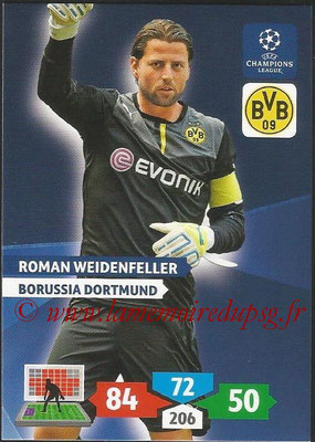 2013-14 - Adrenalyn XL champions League N° 100 - Roman WEIDENFELLER (Borussia Dortmund)