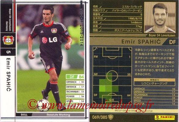 2013-14 - WCCF - N° 069 - Emir SPAHIC (Bayer 04 Leverkusen)