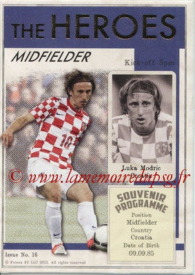 2013 - Futera World Football Unique - N° HER16 - Luka MODRIC (Croatie) (Midfielder) (The Heroes)