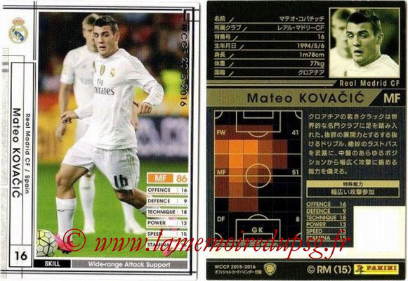 2015-16 - Panini WCCF - N° EXT05 - Mateo KOVACEVIC (Real Madrid CF) (Extra)
