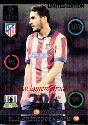 2014-15 - Adrenalyn XL champions League N° LE-KO - KOKE (Atletico Madrid) (Limited Edition)