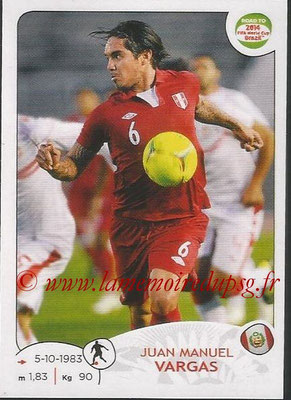 2014 - Panini Road to FIFA World Cup Brazil Stickers - N° 224 - Juan Manuel VARGAS (Pérou)