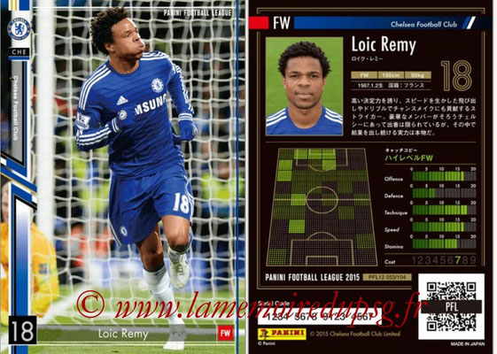Panini Football League 2015 - PFL12 - N° 053 - Loïc REMY (Chelsea FC)