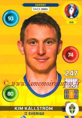 Panini Euro 2016 Cards - N° SV8 - Kim KÄLLSTRÖM (Suède) (Expert) (Nordic Edition)