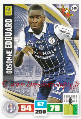 2016-17 - Panini Adrenalyn XL Ligue 1 - N° 349 - Odsonne EDOUARD (Toulouse)