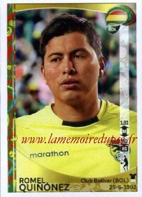 Panini Copa America Centenario USA 2016 Stickers - N° 378 - Romel QUINONEZ (Bolivie)