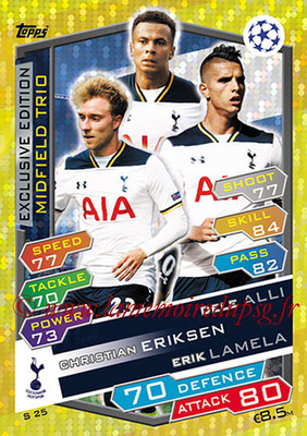 2016-17 - Topps UEFA Champions League Match Attax - N° S25 - ALLI + ERIKSEN + LAMELA (Tottenham Hotspurs) (Midfield Trio) (Exclusive)