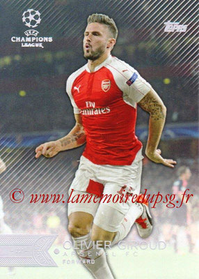 2015-16 - Topps UEFA Champions League Showcase Soccer - N° 143 - Olivier GIROUD (Arsenal FC)
