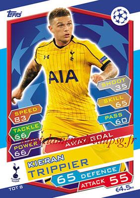2016-17 - Topps UEFA Champions League Match Attax - N° TOT8 - Kieran TRIPPIER (Tottenham Hotspur) (Away Goal)