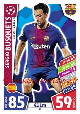2017-18 - Topps UEFA Champions League Match Attax - N° 029 - Sergio BUSQUETS (FC Barcelone)