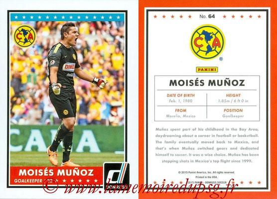 2015 - Panini Donruss Soccer - N° 064 - Moises MUNOZ (Club America)