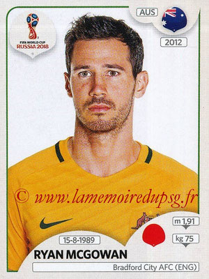 2018 - Panini FIFA World Cup Russia Stickers - N° 220 - Ryan MCGOWAN (Australie)