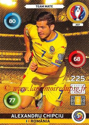 Panini Euro 2016 Cards - N° 307 - Alexandru CHIPCIU (Roumanie)
