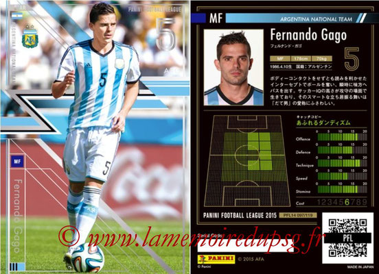 Panini Football League 2015 - PFL14 - N° 097 - Fernando GAGO (Argentine) (Star)