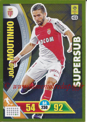 2017-18 - Panini Adrenalyn XL Ligue 1 - N° 423 - Joao MOUTINHO (Monaco) (Supersub)