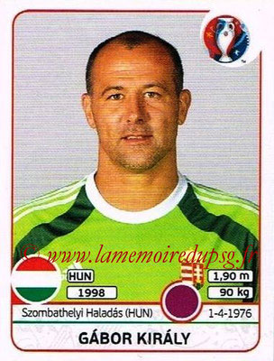 Panini Euro 2016 Stickers - N° 661 - Gabor KIRALY (Hongrie)