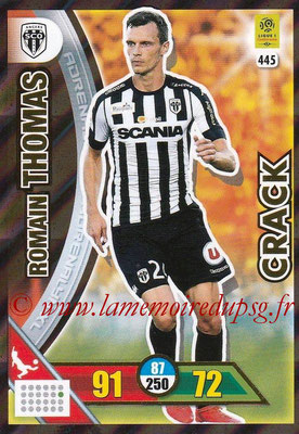 2017-18 - Panini Adrenalyn XL Ligue 1 - N° 445 - Romain THOMAS (Angers) (Crack)