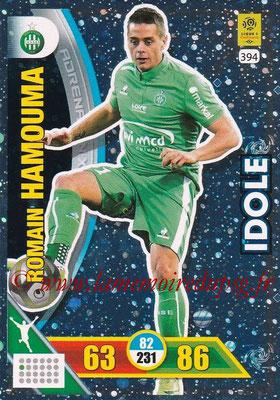 2017-18 - Panini Adrenalyn XL Ligue 1 - N° 394 - Romain HAMOUMA (Saint-Etienne) (Idole)