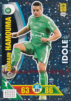 2017-18 - Panini Adrenalyn XL Ligue 1 - N° 394 - Romain HAMOUMA (Saint-Etienne) (Idole)