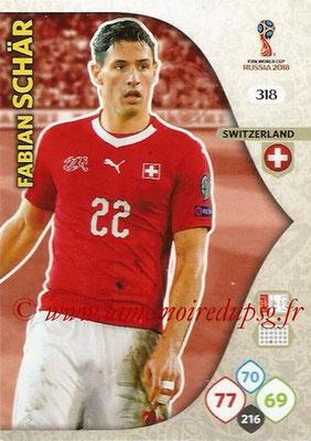 2018 - Panini FIFA World Cup Russia Adrenalyn XL - N° 318- Fabian SCHAR (Suisse)