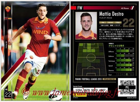 Panini Football League 2013 - PFL02 - N° 032 - Mattia Destro ( AS Roma )