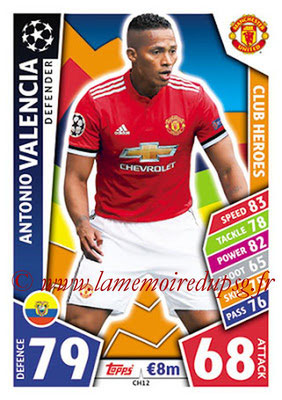 2017-18 - Topps UEFA Champions League Match Attax - N° CH12 - Antonio VALENCIA (Manchester United FC) (Club Heroes)