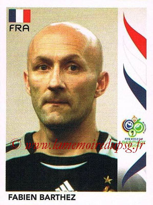2006 - Panini FIFA World Cup Germany Stickers - N° 456 - Fabien BARTHEZ (France)