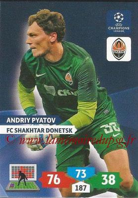 2013-14 - Adrenalyn XL champions League N° 253 - Andriy PYATOV (FC Shakhtar Donetsk)