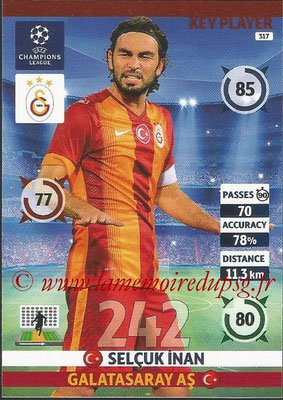 2014-15 - Adrenalyn XL champions League N° 317 - Selcuk INAN (Galatasaray AS) (Key Player)