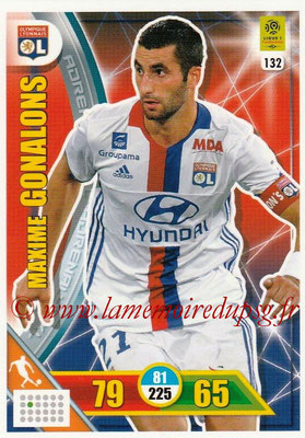 2017-18 - Panini Adrenalyn XL Ligue 1 - N° 132 - Maxime GONALONS (Lyon)