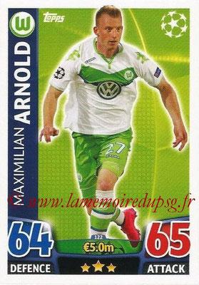 2015-16 - Topps UEFA Champions League Match Attax - N° 122 - Maximilian ARNOLD (VFL Wolfsburg)