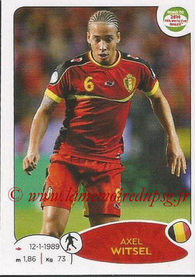 2014 - Panini Road to FIFA World Cup Brazil Stickers - N° 263 - Axel WITSEL (Belgique)