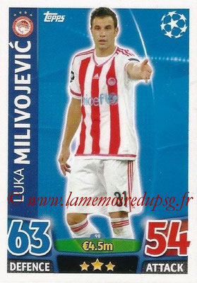 2015-16 - Topps UEFA Champions League Match Attax - N° 098 - Luka MILIVOJEVIC (Olympiacos FC)