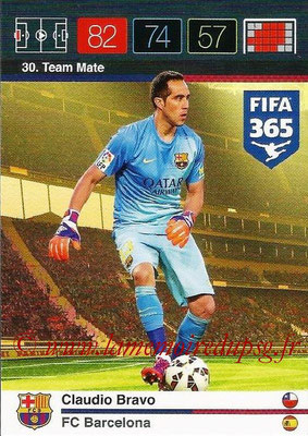 2015-16 - Panini Adrenalyn XL FIFA 365 - N° 030 - Claudio BRAVO (FC Barcelone) (Team Mate)