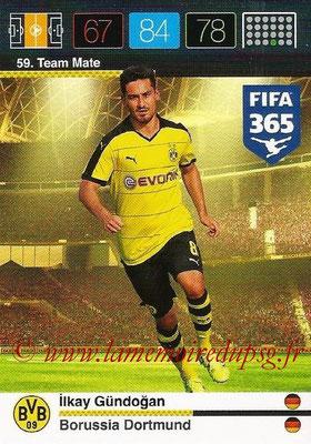 2015-16 - Panini Adrenalyn XL FIFA 365 - N° 059 - Ilkay GÜNDOGAN (Borussia Dortmund) (Team Mate)